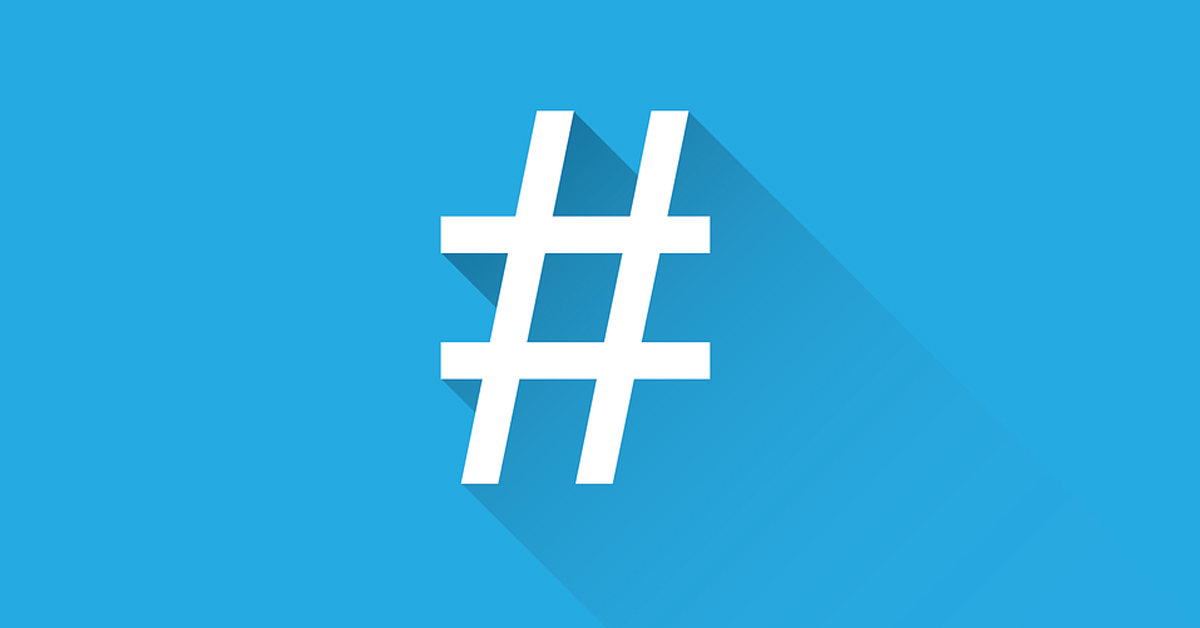 Top 4 tips on using hashtags
