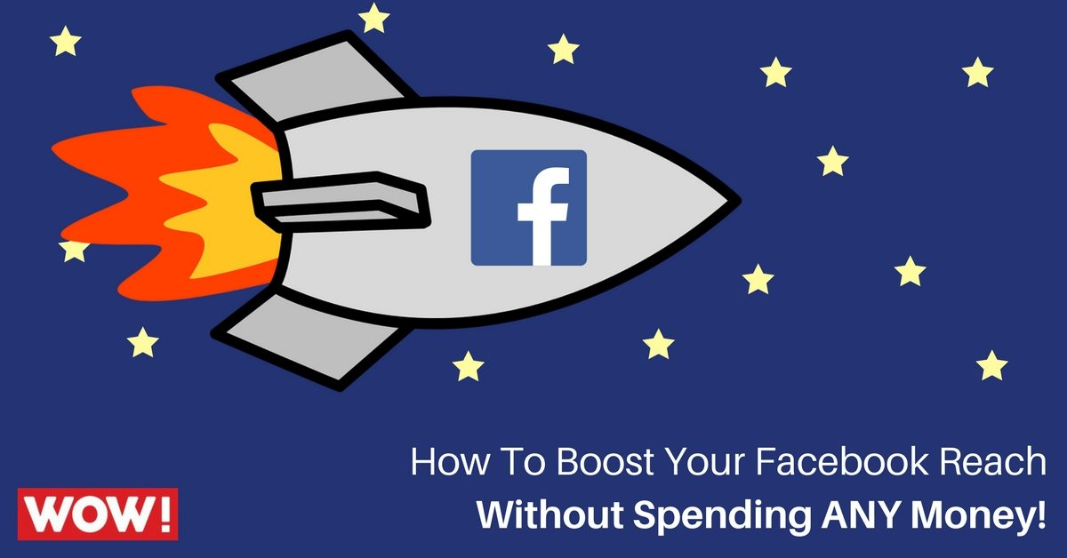 Increasing Your Facebook Reach For Free
