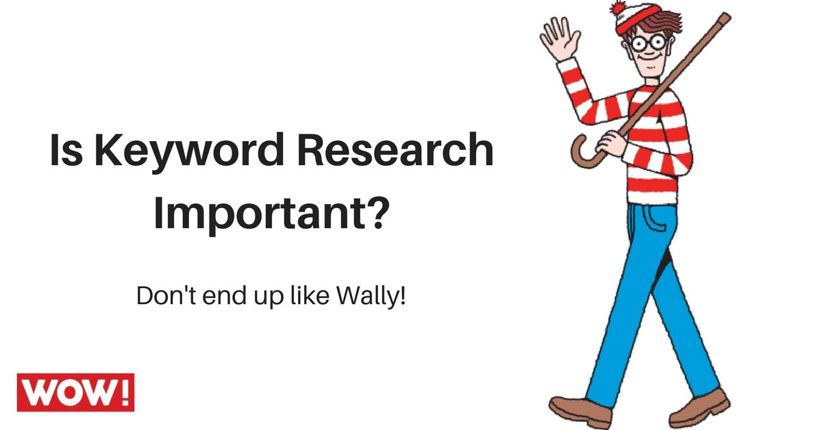 Wally from Where's Wally asking if Keyword Research is important